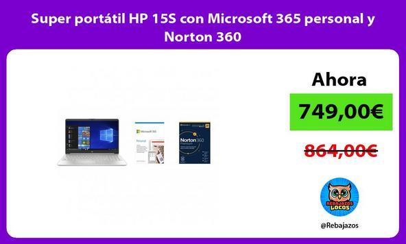 Super portátil HP 15S con Microsoft 365 personal y Norton 360