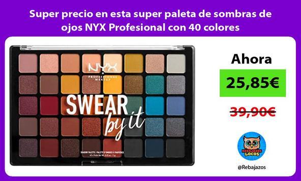 Super precio en esta super paleta de sombras de ojos NYX Profesional con 40 colores