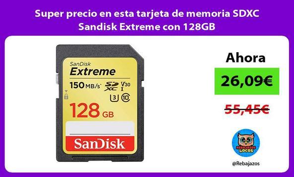 Super precio en esta tarjeta de memoria SDXC Sandisk Extreme con 128GB