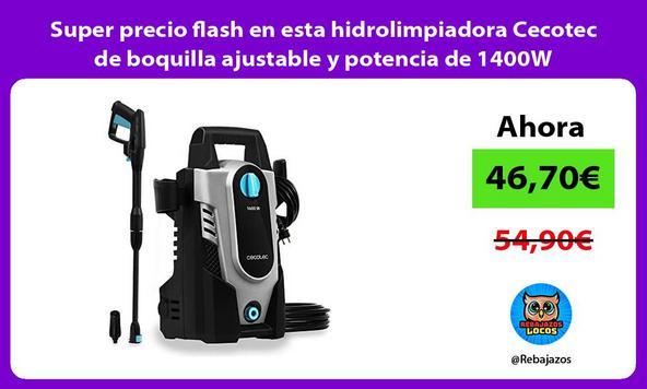 Super precio flash en esta hidrolimpiadora Cecotec de boquilla ajustable y potencia de 1400W