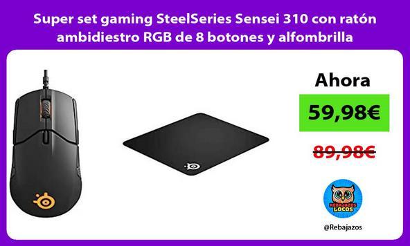 Super set gaming SteelSeries Sensei 310 con ratón ambidiestro RGB de 8 botones y alfombrilla