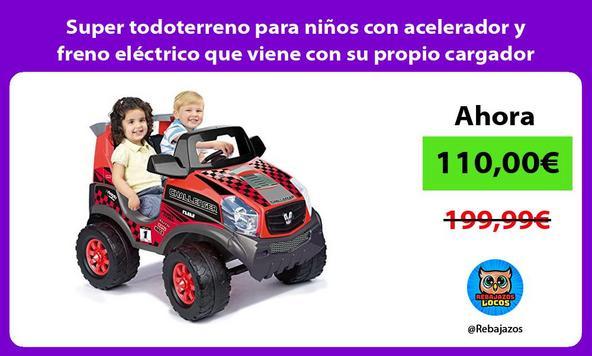 Super todoterreno para niños con acelerador y freno eléctrico que viene con su propio cargador