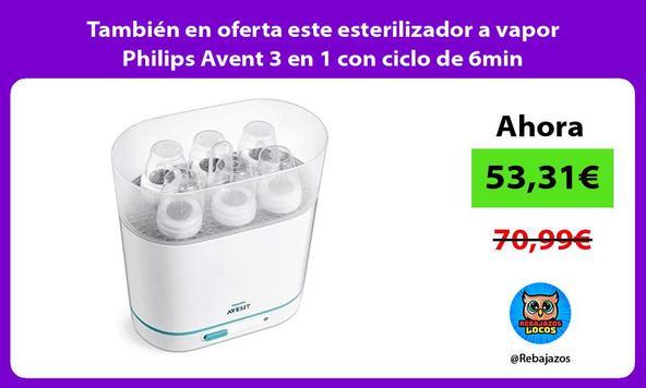 También en oferta este esterilizador a vapor Philips Avent 3 en 1 con ciclo de 6min