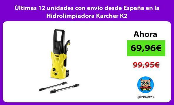 Últimas 12 unidades con envío desde España en la Hidrolimpiadora Karcher K2