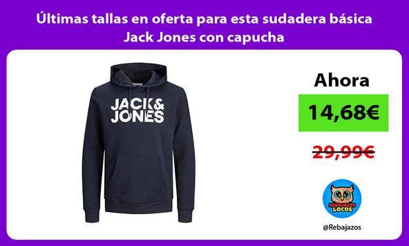 Últimas tallas en oferta para esta sudadera básica Jack Jones con capucha