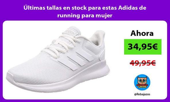 Últimas tallas en stock para estas Adidas de running para mujer