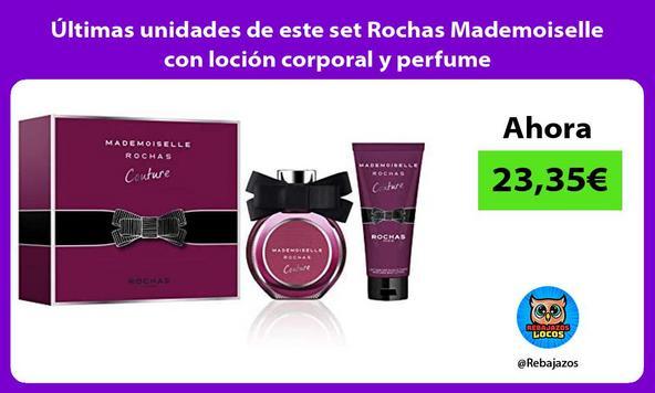 Últimas unidades de este set Rochas Mademoiselle con loción corporal y perfume