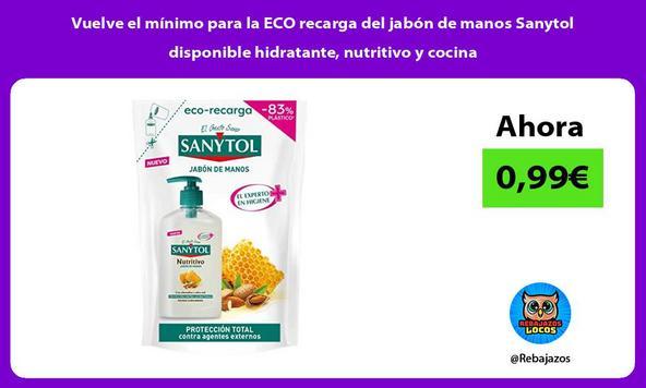 Vuelve el mínimo para la ECO recarga del jabón de manos Sanytol disponible hidratante, nutritivo y cocina