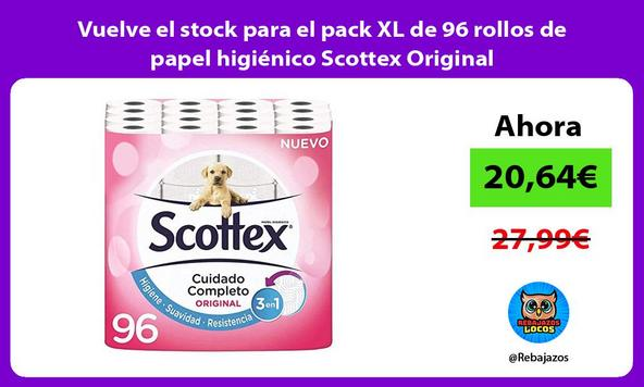 Vuelve el stock para el pack XL de 96 rollos de papel higiénico Scottex Original