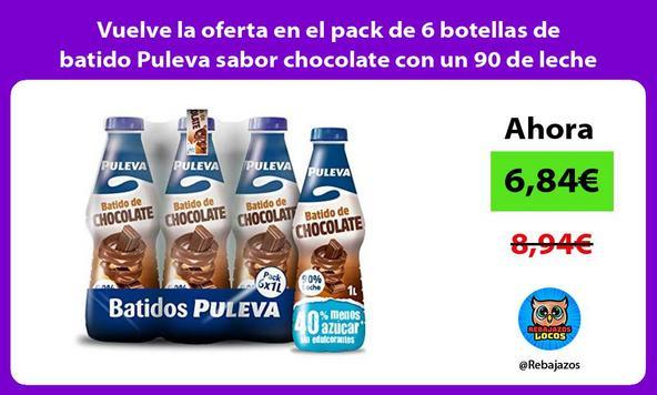 Vuelve la oferta en el pack de 6 botellas de batido Puleva sabor chocolate con un 90 de leche