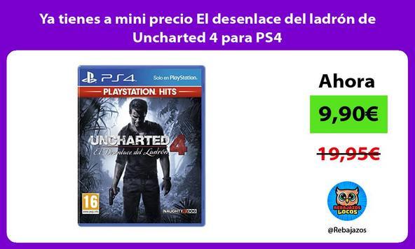 Ya tienes a mini precio El desenlace del ladrón de Uncharted 4 para PS4