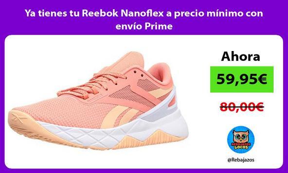 Ya tienes tu Reebok Nanoflex a precio mínimo con envío Prime