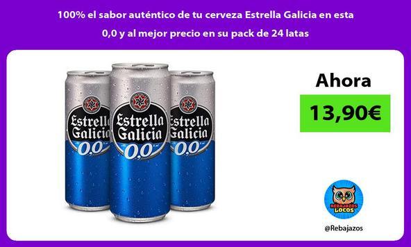 100% el sabor auténtico de tu cerveza Estrella Galicia en esta 0,0 y al mejor precio en su pack de 24 latas