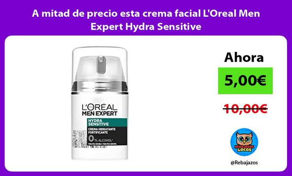 A mitad de precio esta crema facial L'Oreal Men Expert Hydra Sensitive