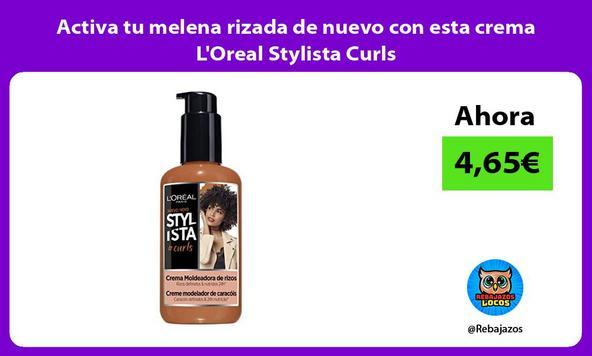 Activa tu melena rizada de nuevo con esta crema L'Oreal Stylista Curls