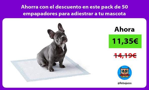 Ahorra con el descuento en este pack de 50 empapadores para adiestrar a tu mascota