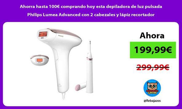 Ahorra hasta 100€ comprando hoy esta depiladora de luz pulsada Philips Lumea Advanced con 2 cabezales y lápiz recortador