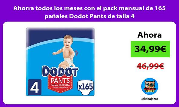 Ahorra todos los meses con el pack mensual de 165 pañales Dodot Pants de talla 4