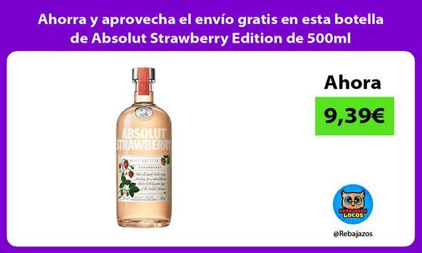 Ahorra y aprovecha el envío gratis en esta botella de Absolut Strawberry Edition de 500ml