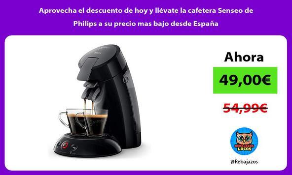 Aprovecha el descuento de hoy y llévate la cafetera Senseo de Philips a su precio mas bajo desde España