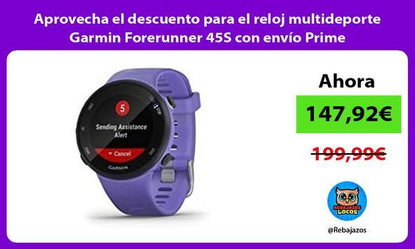 Aprovecha el descuento para el reloj multideporte Garmin Forerunner 45S con envío Prime