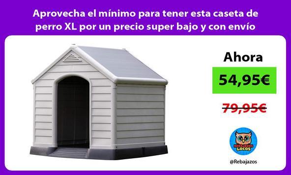 Aprovecha el mínimo para tener esta caseta de perro XL por un precio super bajo y con envío gratis