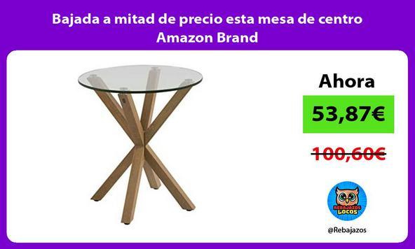 Bajada a mitad de precio esta mesa de centro Amazon Brand