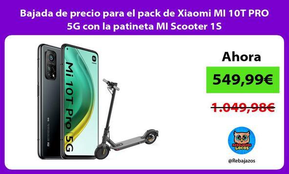 Bajada de precio para el pack de Xiaomi MI 10T PRO 5G con la patineta MI Scooter 1S