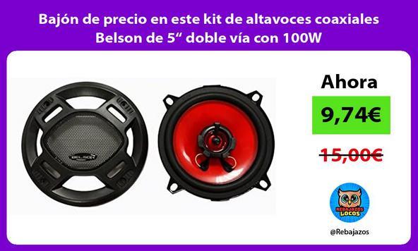 """Bajón de precio en este kit de altavoces coaxiales Belson de 5"""" doble vía con 100W"""