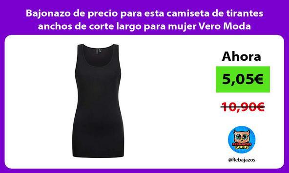 Bajonazo de precio para esta camiseta de tirantes anchos de corte largo para mujer Vero Moda