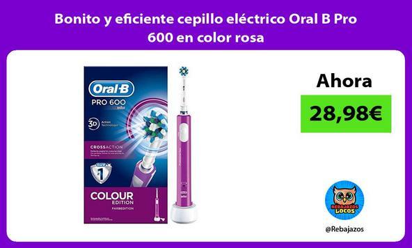 Bonito y eficiente cepillo eléctrico Oral B Pro 600 en color rosa