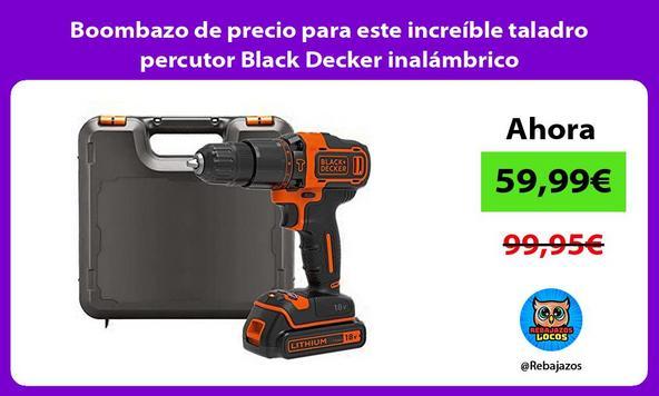 Boombazo de precio para este increíble taladro percutor Black Decker inalámbrico