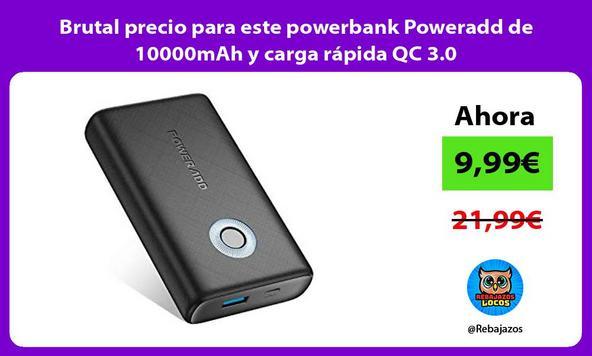 Brutal precio para este powerbank Poweradd de 10000mAh y carga rápida QC 3.0