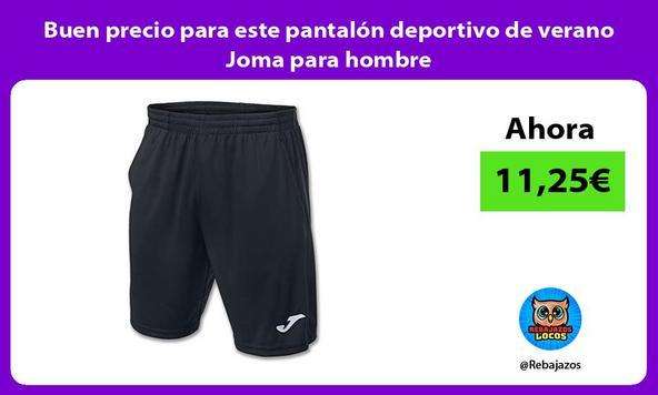 Buen precio para este pantalón deportivo de verano Joma para hombre