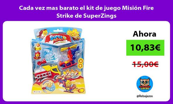 Cada vez mas barato el kit de juego Misión Fire Strike de SuperZings