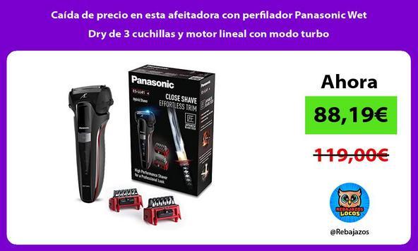 Caída de precio en esta afeitadora con perfilador Panasonic Wet Dry de 3 cuchillas y motor lineal con modo turbo