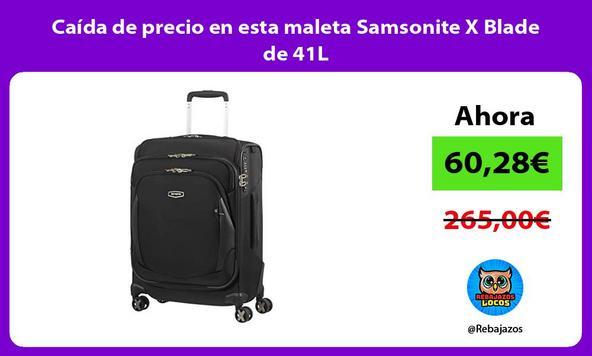 Caída de precio en esta maleta Samsonite X Blade de 41L
