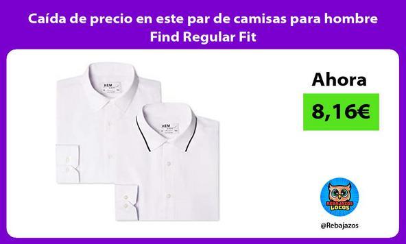 Caída de precio en este par de camisas para hombre Find Regular Fit