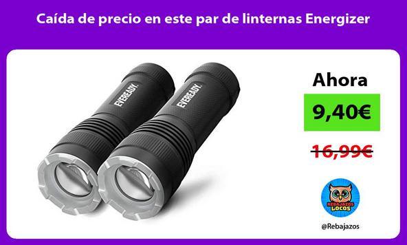 Caída de precio en este par de linternas Energizer