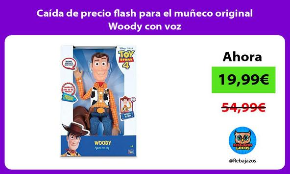 Caída de precio flash para el muñeco original Woody con voz