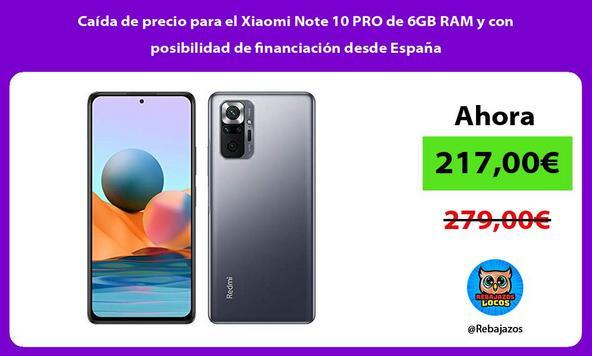 Caída de precio para el Xiaomi Note 10 PRO de 6GB RAM y con posibilidad de financiación desde España