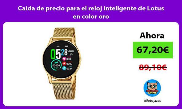 Caída de precio para el reloj inteligente de Lotus en color oro