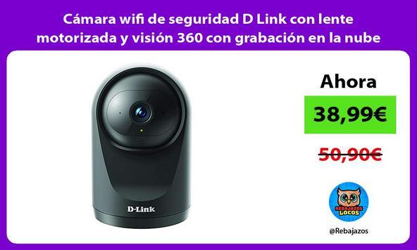 Cámara wifi de seguridad D Link con lente motorizada y visión 360 con grabación en la nube