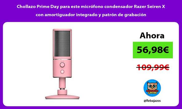 Chollazo Prime Day para este micrófono condensador Razer Seiren X con amortiguador integrado y patrón de grabación