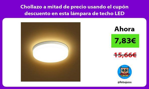 Chollazo a mitad de precio usando el cupón descuento en esta lámpara de techo LED