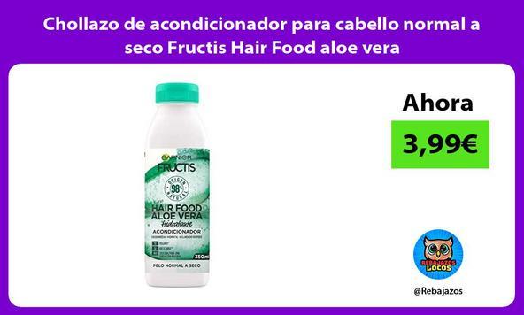 Chollazo de acondicionador para cabello normal a seco Fructis Hair Food aloe vera