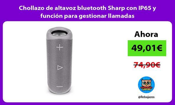 Chollazo de altavoz bluetooth Sharp con IP65 y función para gestionar llamadas