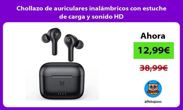 Chollazo de auriculares inalámbricos con estuche de carga y sonido HD