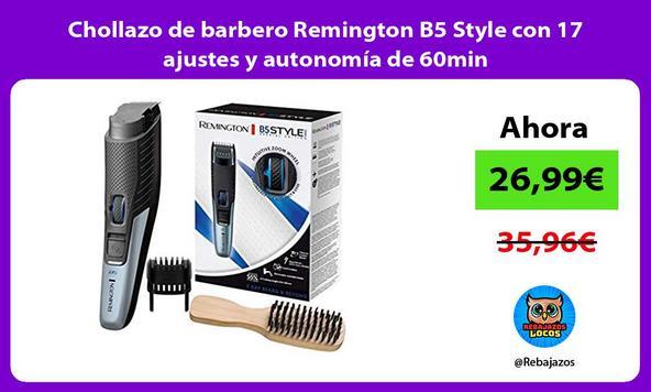 Chollazo de barbero Remington B5 Style con 17 ajustes y autonomía de 60min