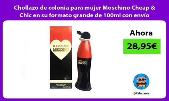 Chollazo de colonia para mujer Moschino Cheap & Chic en su formato grande de 100ml con envío gratis